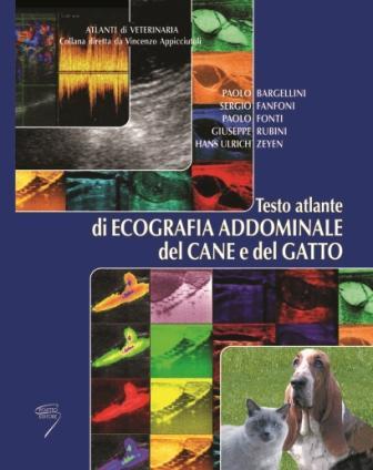 Copertina del Testo Atlante di Ecografia Addominale del Cane e del Gatto di Hans Ulrich Zeyen.